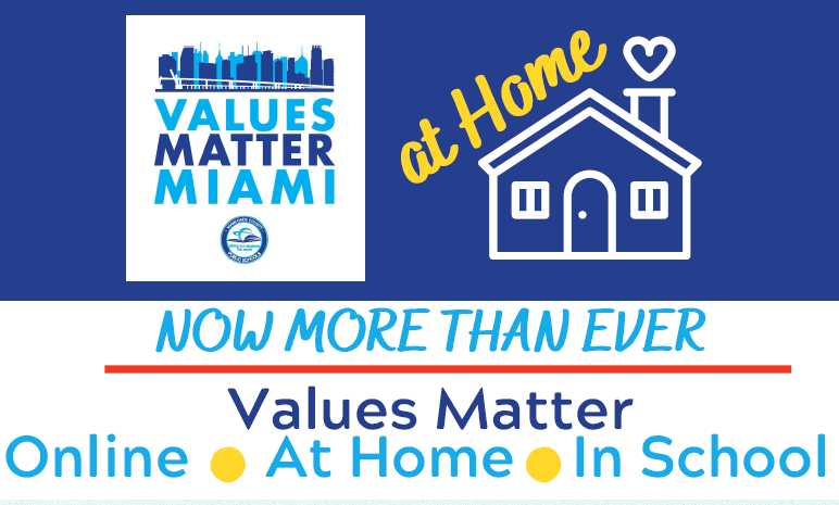 Values Matter Miami at Home